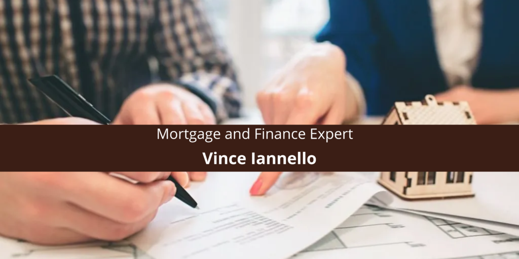 Vince Iannello: Mortgage and Finance Expert